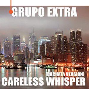 Careless-whisper-–-Grupo-Extra